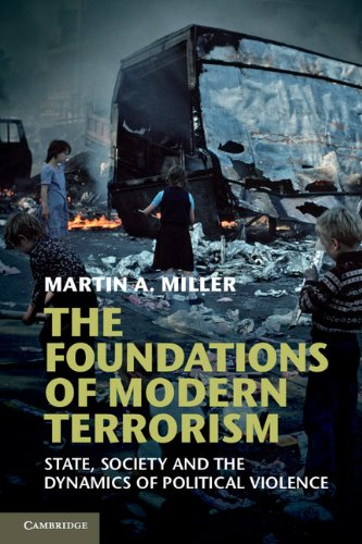 Foundations of Modern Terrorism State, Society and the Dynamics of Political Violence  2012 edition cover