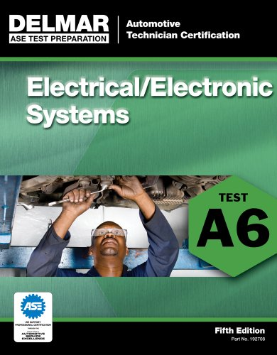 ASE Test Preparation - A6 Electricity and Electronics  5th 2012 edition cover