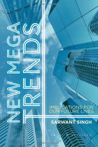 New Mega Trends Implications for Our Future Lives  2012 edition cover
