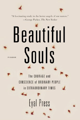 Beautiful Souls The Courage and Conscience of Ordinary People in Extraordinary Times N/A edition cover