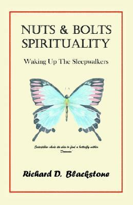 Nuts and Bolts Spirituality Waking up the Sleepwalkers  2003 edition cover