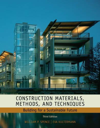 Construction Materials, Methods and Techniques Building for a Sustainable Future 3rd 2011 edition cover
