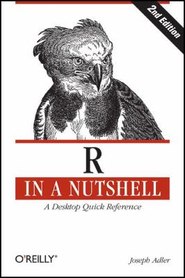 R in a Nutshell A Desktop Quick Reference 2nd 2012 9781449312084 Front Cover