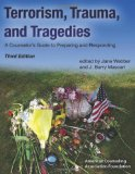 Terrorism, Trauma, and Tragedies A Counselor's Guide to Preparing and Responding 3rd 2010 edition cover