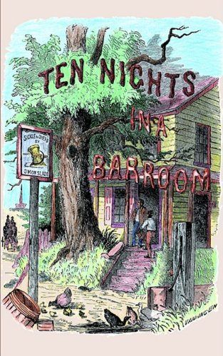 Ten Nights in a Bar-Room And What I Saw There N/A 9781557095084 Front Cover
