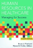 Human Resources in Healthcare:   2015 9781567937084 Front Cover