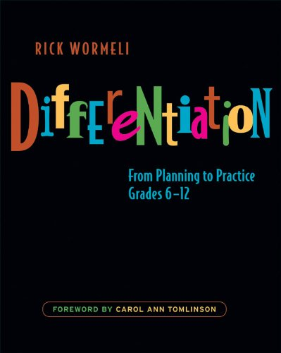 Differentiation From Planning to Practice, Grades 6-12  2007 edition cover