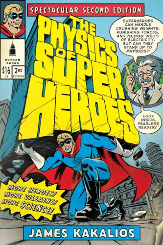 Physics of Superheroes  2nd 2009 edition cover