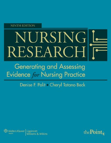 Nursing Research Generating and Assessing Evidence for Nursing Practice 9th 2011 (Revised) 9781605477084 Front Cover