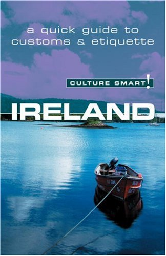 Ireland - Culture Smart! The Essential Guide to Customs and Culture  2006 edition cover