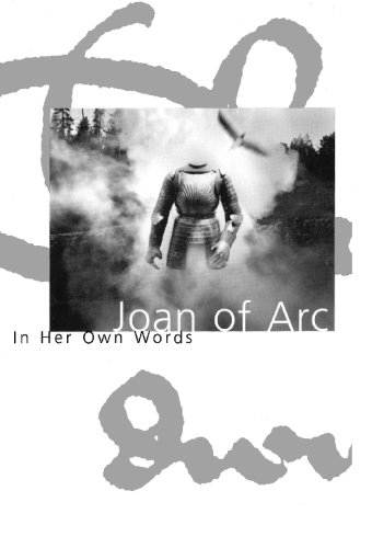 Joan of Arc In Her Own Words  1996 edition cover