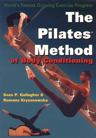 Pilates Method of Body Conditioning Introduction to the Core Exercises N/A edition cover
