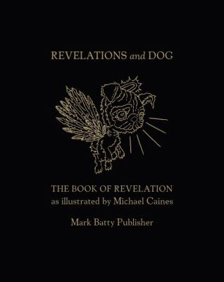 Revelations and Dog   2010 9781935613084 Front Cover