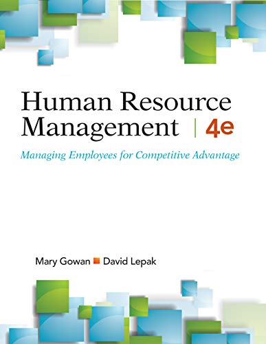 Human Resource Management, 4e Loose-Leaf Managing Employees for Competitive Advantage N/A 9781948426084 Front Cover