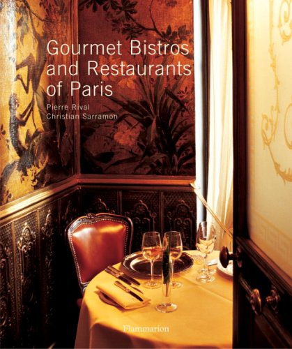 Gourmet Bistros and Restaurants of Paris   2005 9782080305084 Front Cover