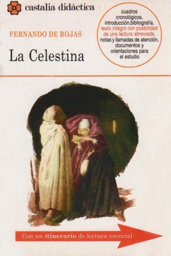 La Celestina/ Celestina: 1st 2002 edition cover