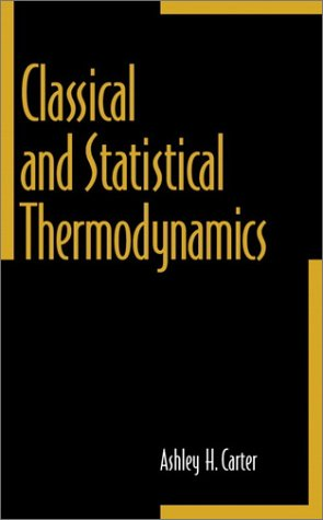 Classical and Statistical Thermodynamics   2001 edition cover