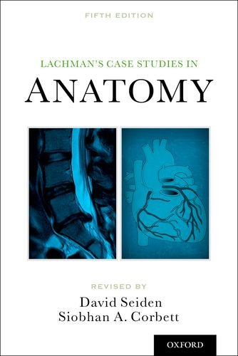 Lachman's Case Studies in Anatomy  5th 2013 edition cover