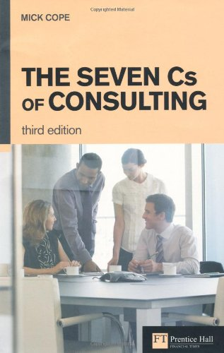 Seven Cs of Consulting  3rd 2011 edition cover