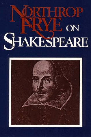 Northrop Frye on Shakespeare   1986 (Reprint) edition cover