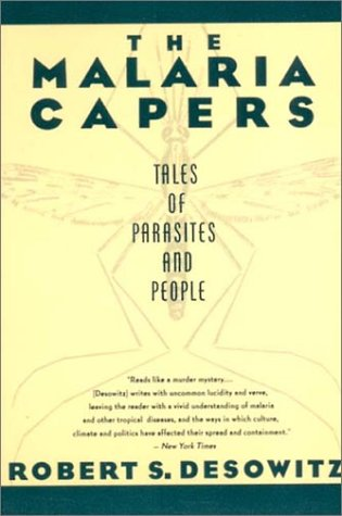 Malaria Capers Tales of Parasites and People  1993 9780393310085 Front Cover