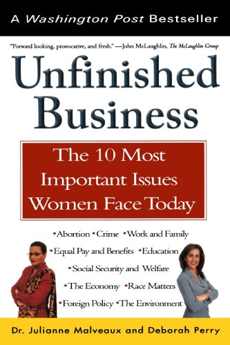 Unfinished Business The 10 Most Important Issues Women Face Today with New Introduction N/A edition cover