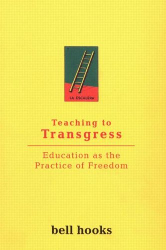 Teaching to Transgress Education As the Practice of Freedom  1995 9780415908085 Front Cover
