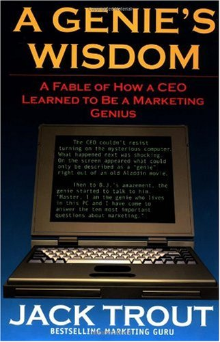 Genie's Wisdom A Fable of How a CEO Learned to Be a Marketing Genius  2003 edition cover