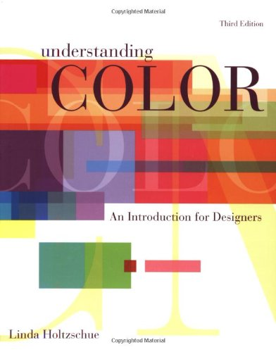 Understanding Color An Introduction for Designers 3rd 2006 (Revised) edition cover