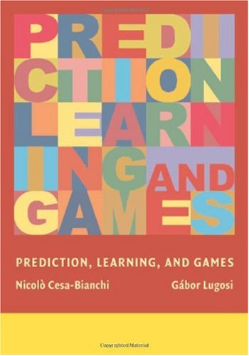 Prediction, Learning, and Games   2006 edition cover