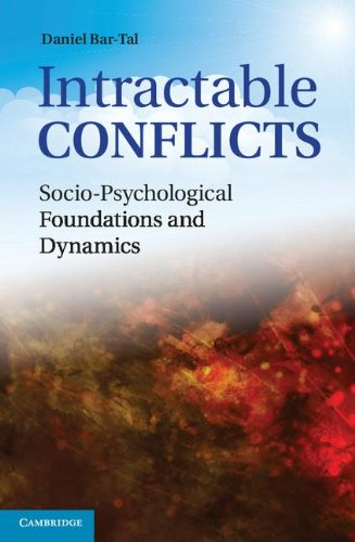 Intractable Conflicts Socio-Psychological Foundations and Dynamics  2013 9780521867085 Front Cover