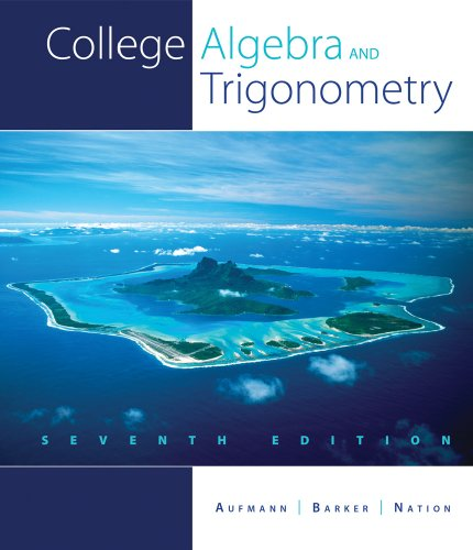 Study Guide with Student Solution Manual - College Algebra and Trigonometry  7th 2011 9780538739085 Front Cover