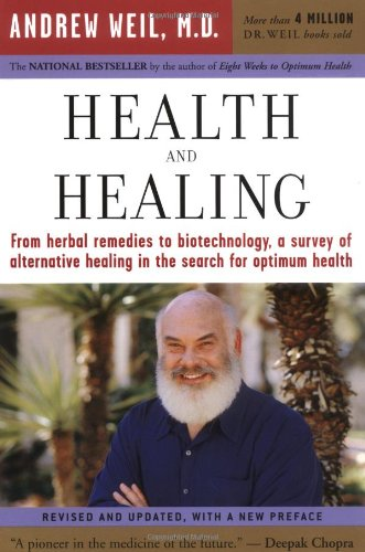 Health and Healing The Philosophy of Integrative Medicine and Optimum Health  2004 edition cover