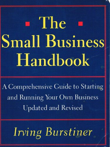 Small Business Handbook A Comprehensive Guide to Starting and Running Your Own Business Revised  9780671881085 Front Cover