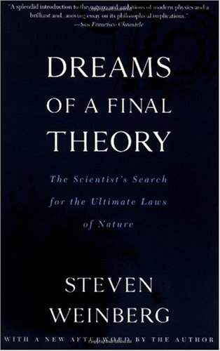Dreams of a Final Theory The Scientist's Search for the Ultimate Laws of Nature  1994 edition cover