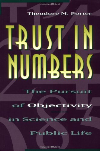 Trust in Numbers The Pursuit of Objectivity in Science and Public Life  1995 edition cover
