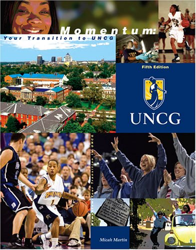 Momentum : Your Transition to Uncg 5th 2005 (Revised) 9780757529085 Front Cover