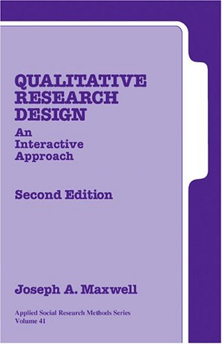 Qualitative Research Design An Interactive Approach 2nd 2005 (Revised) edition cover