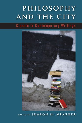 Philosophy and the City Classic to Contemporary Writings  2008 edition cover