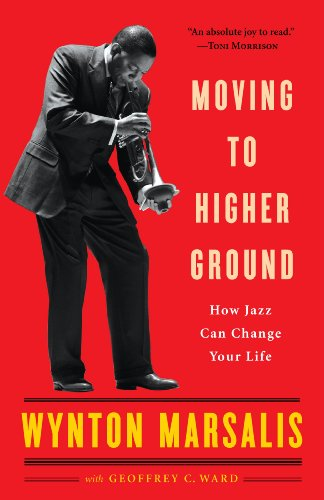 Moving to Higher Ground How Jazz Can Change Your Life  2009 edition cover