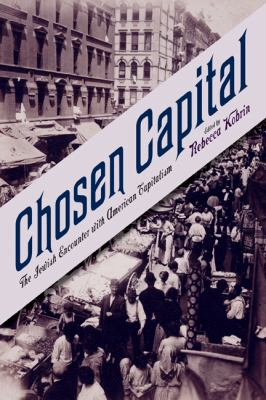 Chosen Capital The Jewish Encounter with American Capitalism  2012 edition cover