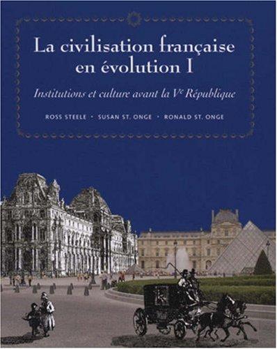 Civilisation Fran�aise en Evolution I Institutions et Culture Avant la Ve R�publique  1996 edition cover