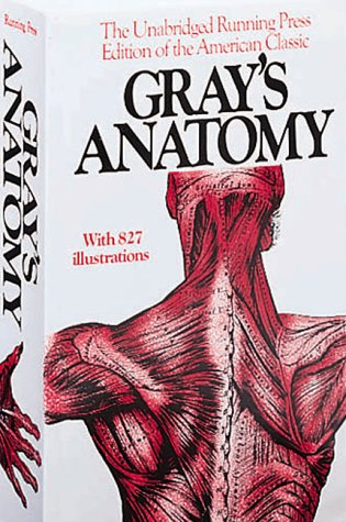 Gray's Anatomy The Unabridged Running Press Edition of the American Classic Facsimile  edition cover
