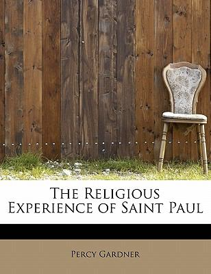 Religious Experience of Saint Paul  N/A 9781113915085 Front Cover