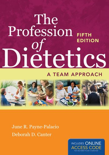 Profession of Dietetics A Team Approach 5th 2014 edition cover