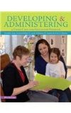 Developing and Administering a Child Care and Education Program:   2015 9781305088085 Front Cover