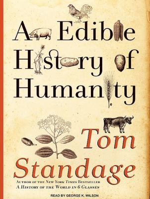 An Edible History of Humanity: Library Edition  2009 9781400143085 Front Cover