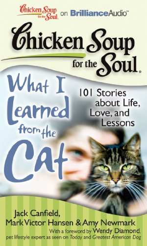 What I Learned from the Cat: 101 Stories About Life, Love, and Lessons Library Edition  2011 edition cover