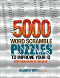 5000 Word Scramble Puzzles to Improve Your IQ  Large Type  9781492843085 Front Cover