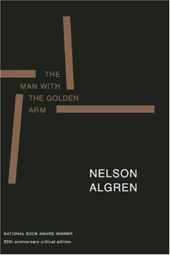 Man with the Golden Arm  50th 1999 (Anniversary) edition cover